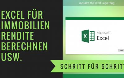 Immobilien Rendite berechnen – Excel Tool Gratis