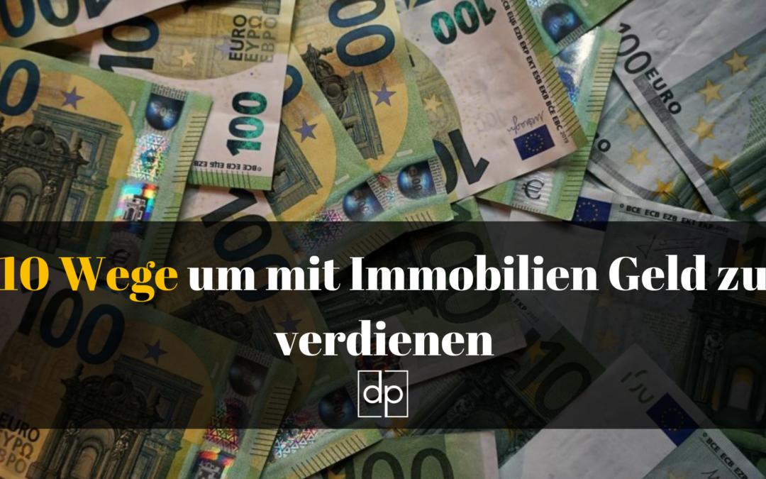 10 Wege um mit Immobilien Geld 💸 zu verdienen – inkl. Bonus-Tool 📋